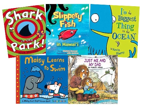 Slippery Fish in Hawai'i 、 I'm the Biggest Thing in the Ocean! 、 Maisy Learns to Swim 、 Just Me and My Dad、shark in the parkの絵本の表紙