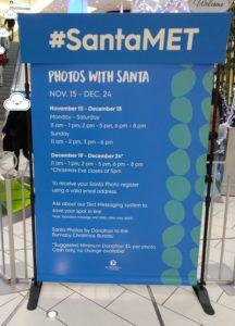 メトロポリスで行われたサンタクロースとの写真撮影会のインフォメーションパネルの写真